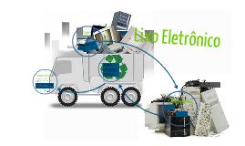 Seminário oficina Limpa Escola Lixo Eletrônico