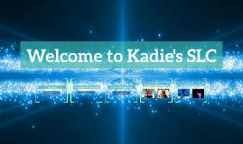 Welcome to Kadie's SLC