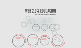 Copy of WEB 2.0 & EDUCACIÓN