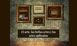 Copy of El arte, las bellas artes y las artes aplicadas