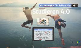 Studieren 4.0 - Dein Masterplan für die Neue Welt