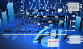 Copy of Making a Financial Case 502