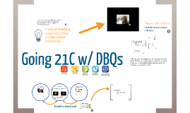 DBQs and 21C Learning
