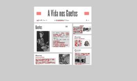 Copy of A Vida nos Guetos