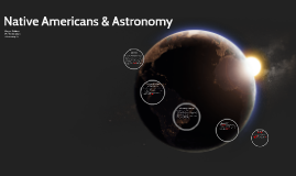 Native Americans & Astronomy