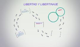 Copy of LIBERTAD Y LIBERTINAJE
