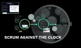 SCRUM AGAINST THE CLOCK