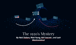 The 1920's Mystery