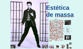 Estética de massa