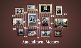 Amendment Memes