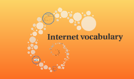 Copy of Internet vocabulary