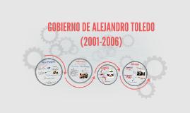 GOBIERNO DE ALEJANDRO TOLEDO