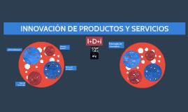 Innovación de productos y servicios