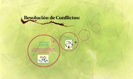 Resolución de Conflictos: