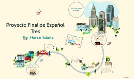 Proyecto Final de Español Tres