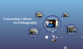Canvassing Culture: An Ethnography