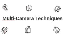 Multi-Camera Techniques