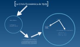 Copy of Crisis Económica de 1929