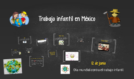 Copy of Trabajo infantil en México
