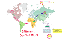 Copy of Different Types of Maps- physical, political, thematic