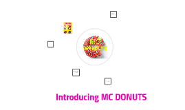 Introducing MC DONUTS