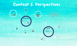 Context & Perspectives