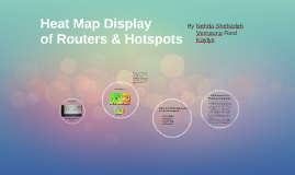 Heat Map Display of Routers