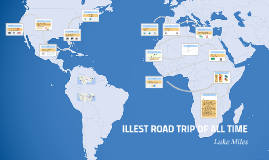 ILLEST ROAD TRIP OF ALL TIME