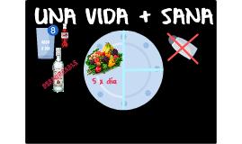UNA VIDA + SANA