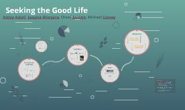 Seeking the Good Life