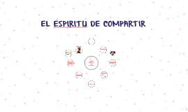 EL ESPIRITU DE COMPARTIR