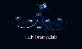 Lady Dramygdala