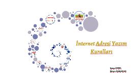 Copy of İnternet Adresi Yazım Kuralları
