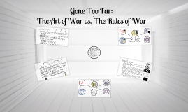 Gone Too Far: The Art of War vs. The Rules of War