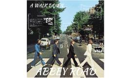A WALK DOWN