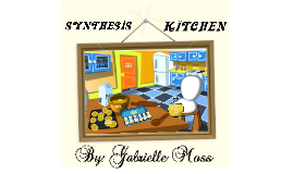 SYNTHESIS KITCHEN - Synthesis of When Heaven and Earth Changed Places and Thank Your for Arguing