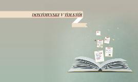 DOSTOIEVSKI Y TOLSTÓI