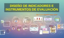 DISEÑO DE INDICADORES Y RÚBRICAS DE EVALUACIÓN