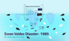 Exxon Valdez Disaster- 1989