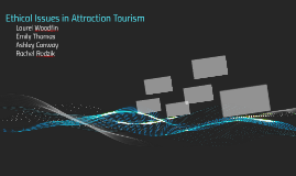 Ethical Issues in Attraction Tourism