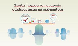 Copy of Nauczanie dwujęzyczne matematyki