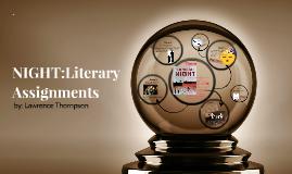 NIGHT- Literary Assignment