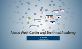 About West Career and Technical Academy