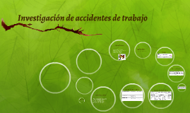 Copia de Investigación de accidentes de trabajo