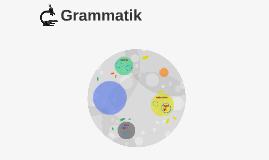 Copy of Grammatik