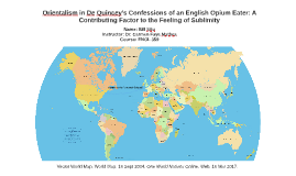 Orientalism in De Quincey's Confessions of an English Opium