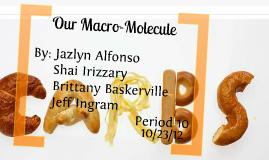 Copy of Macro-Molecule Carbohydrates