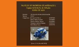 Proyecto Ingeniería de Materiales 1 -Bomba de Agua