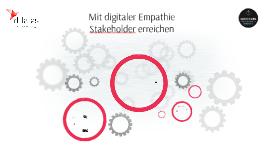 Mit digitaler Empathie Stakeholder erreichen