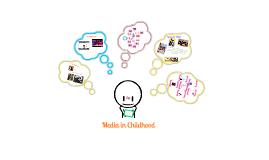Media in Childhood
